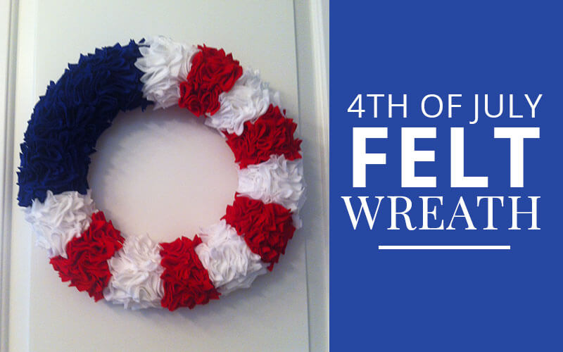 diy 4th of July felt wreath