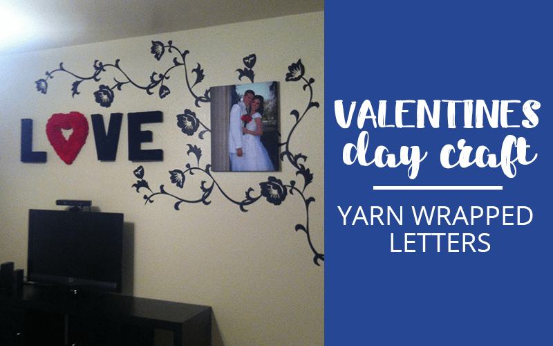 valentines day craft yarn wrapped letters